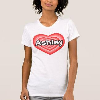 Amo a Ashley. Te amo Ashley. Corazón Camiseta