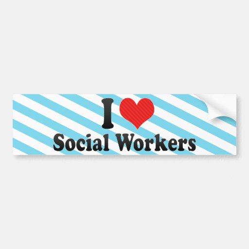 Amo a asistentes sociales etiqueta de parachoque