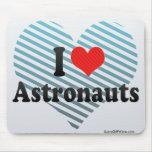Amo a astronautas alfombrillas de ratón