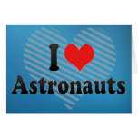Amo a astronautas felicitacion