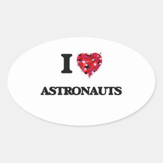 Amo a astronautas pegatina ovalada