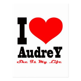 Amo a Audrey. Ella es mi vida Tarjeta Postal