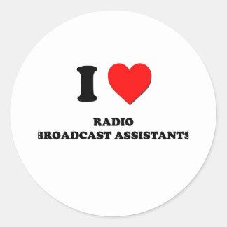 Amo a ayudantes de la emisión de radio pegatina redonda