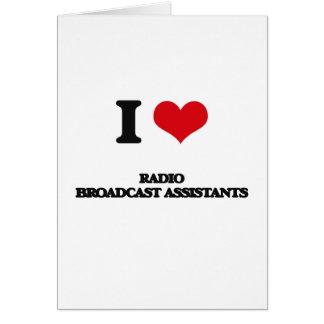 Amo a ayudantes de la emisión de radio tarjeta de felicitación