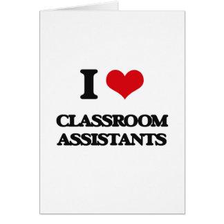 Amo a ayudantes de la sala de clase tarjeta de felicitación