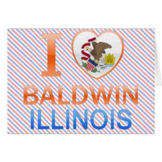 Amo a Baldwin, IL Tarjeton