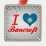 Amo a Bancroft, Dakota del Sur Adorno Para Reyes