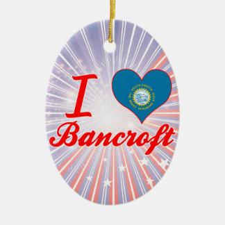 Amo a Bancroft, Dakota del Sur Adorno Ovalado De Cerámica