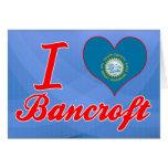 Amo a Bancroft, Dakota del Sur Felicitación