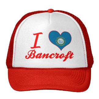 Amo a Bancroft, Dakota del Sur Gorro De Camionero