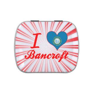 Amo a Bancroft, Dakota del Sur Jarrones De Dulces