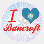 Amo a Bancroft, Dakota del Sur Pegatina Redonda