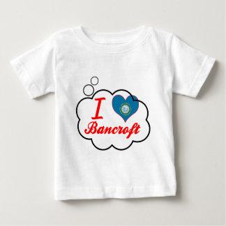Amo a Bancroft, Dakota del Sur Tee Shirts