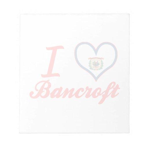 Amo a Bancroft, Virginia Occidental Bloc De Papel