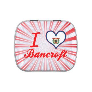Amo a Bancroft, Virginia Occidental Jarrones De Dulces