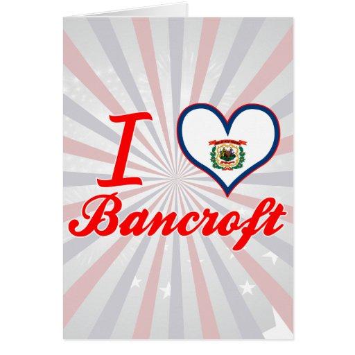 Amo a Bancroft, Virginia Occidental Tarjeta