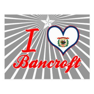 Amo a Bancroft, Virginia Occidental Tarjetas Postales