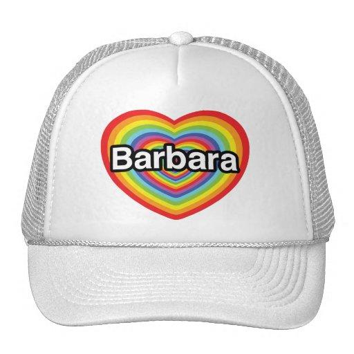 Amo a Barbara, corazón del arco iris Gorro De Camionero