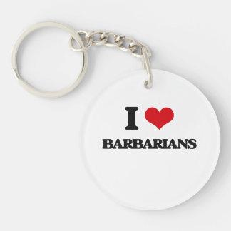 Amo a bárbaros llavero redondo acrílico a una cara
