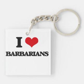 Amo a bárbaros llavero cuadrado acrílico a doble cara
