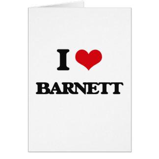 Amo a Barnett Tarjeta De Felicitación