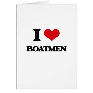 Amo a barqueros tarjeta de felicitación