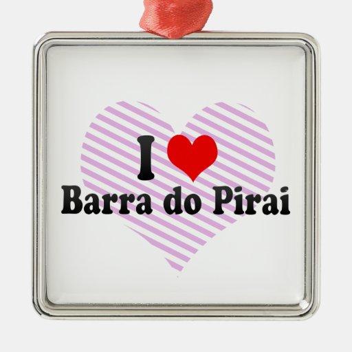 Amo a Barra hago Pirai, el Brasil Adorno Cuadrado Plateado