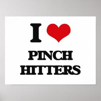 Amo a bateadores de pellizco poster