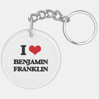 Amo a Benjamin Franklin Llavero Redondo Acrílico A Doble Cara