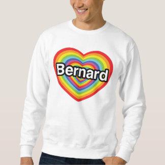 Amo a Bernard: corazón del arco iris Sudadera