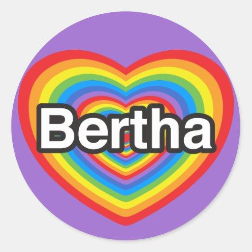 Amo a Bertha. Te amo Bertha. Corazón Pegatinas