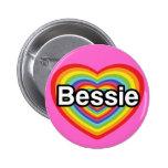 Amo a Bessie: corazón del arco iris Pins