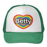 Amo a Betty. Te amo Betty. Corazón Gorro