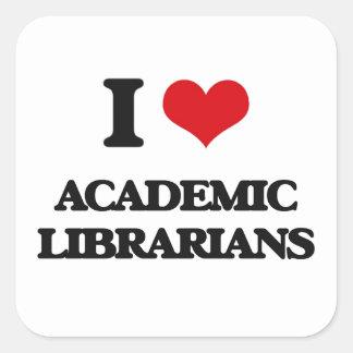 Amo a bibliotecarios académicos pegatina cuadrada