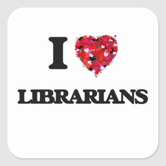 Amo a bibliotecarios pegatina cuadrada
