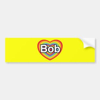 Amo a Bob: corazón del arco iris Pegatina De Parachoque