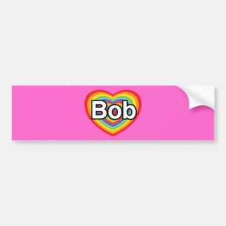 Amo a Bob: corazón del arco iris Etiqueta De Parachoque