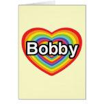 Amo a Bobby: corazón del arco iris Tarjetón