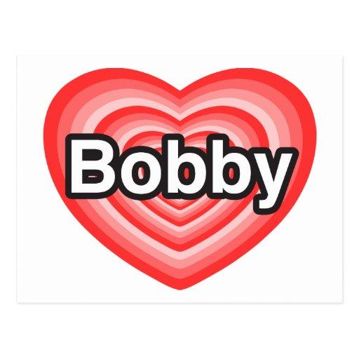 Amo a Bobby. Te amo Bobby. Corazón Postal