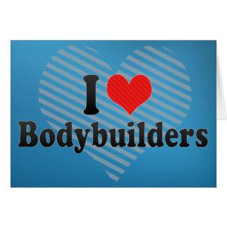 Amo a Bodybuilders Felicitacion
