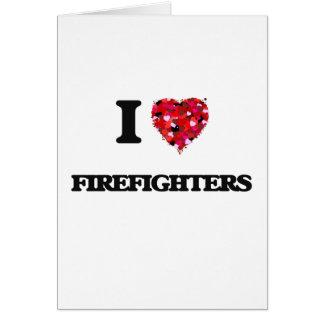 Amo a bomberos tarjeta de felicitación