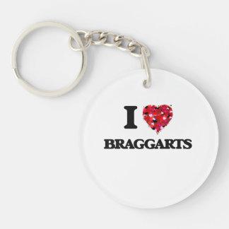 Amo a Braggarts Llavero Redondo Acrílico A Una Cara