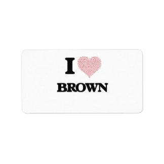 Amo a Brown Etiqueta De Dirección
