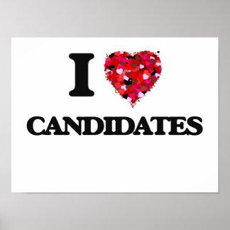 Amo a candidatos póster