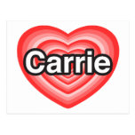 Amo a Carrie. Te amo Carrie. Corazón Tarjetas Postales