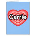 Amo a Carrie. Te amo Carrie. Corazón Tarjetas