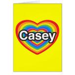 Amo a Casey. Te amo Casey. Corazón Felicitación