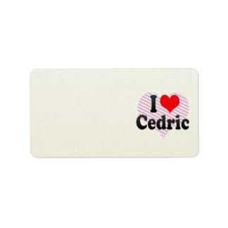 Amo a Cedric Etiqueta De Dirección