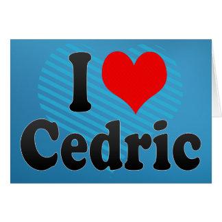Amo a Cedric Felicitacion