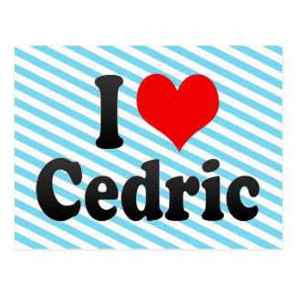 Amo a Cedric Tarjetas Postales